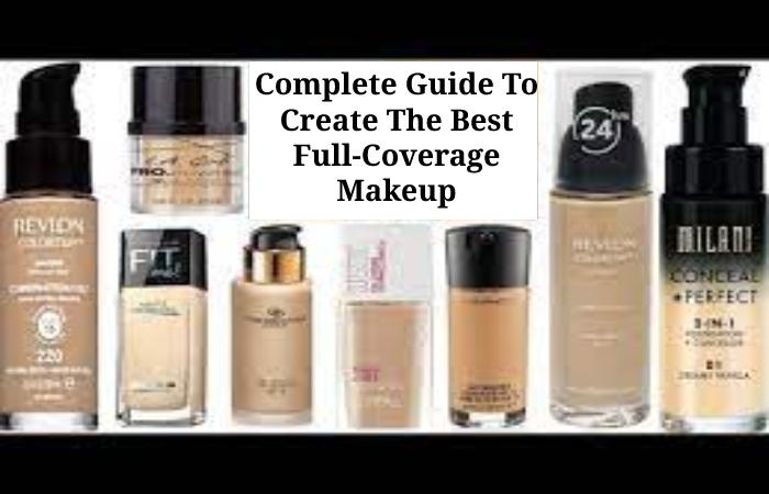 Best Full Coverage Foundation (1)