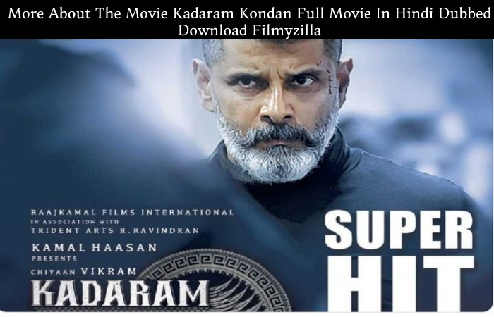 Kadaram Kondan Full Movie In Hindi Dubbed Download Filmyzilla