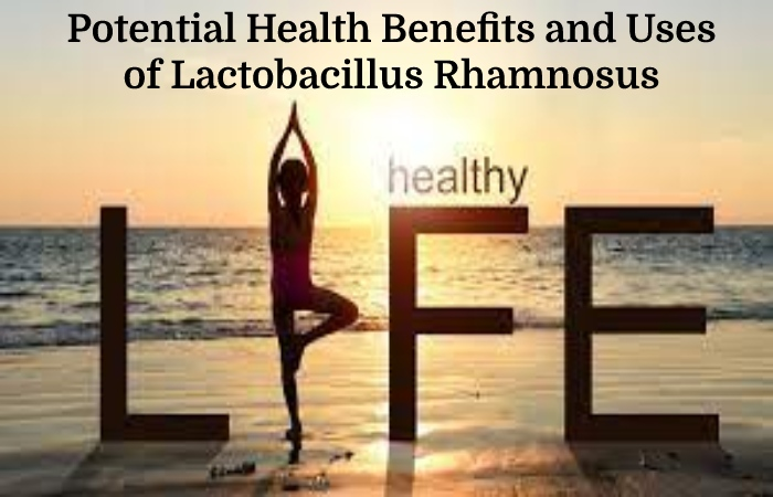 Lactobacillus Rhamnosus (2)