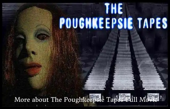 The Poughkeepsie Tapes Full Movie