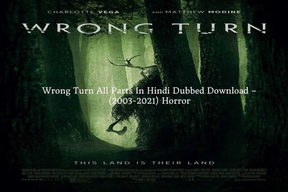 Wrong Turn All Parts In Hindi Dubbed Download