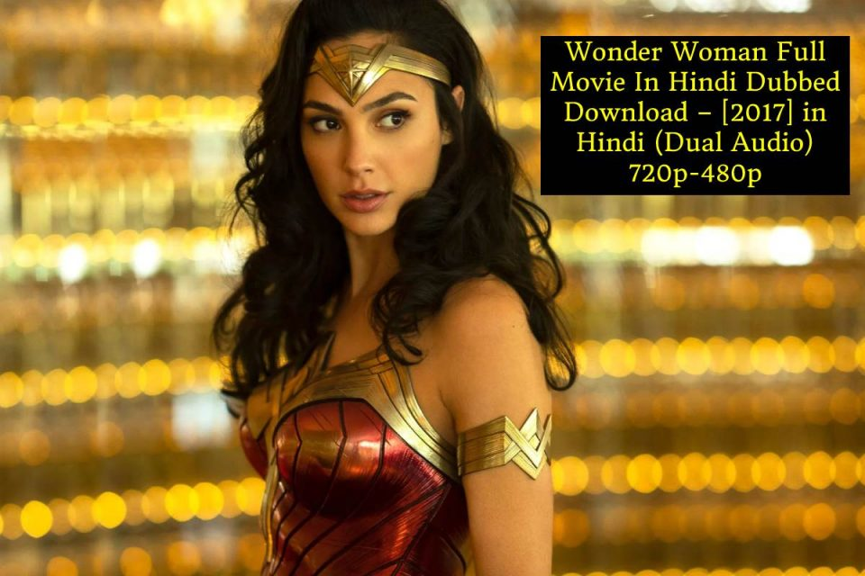 Wonder Woman Full Movie In Hindi Dubbed Download